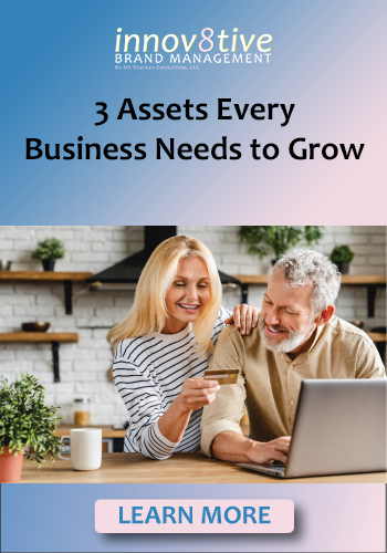 3 Assets to Grow Your Business